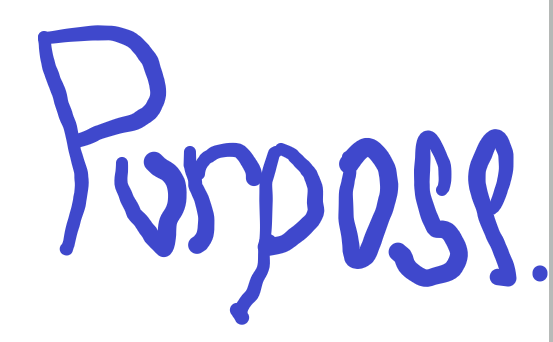 Purpose-less Purpose